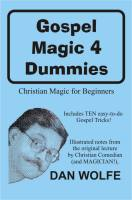 Gospel Magic 4 Dummies Lecture Notes