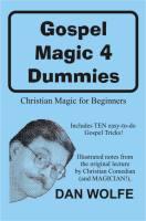Gospel Magic 4 Dummies Lecture Notes